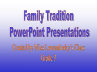 Family Tradition  PowerPoint Presentations