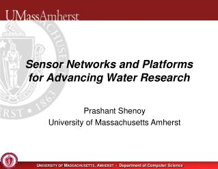 Sensor Networks and Platforms for Advancing Water Research