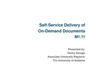 Self-Service Delivery of  On-Demand Documents M1.11
