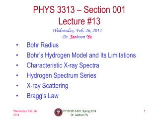 PHYS  3313  – Section 001 Lecture  #13