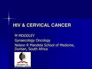 HIV & CERVICAL CANCER
