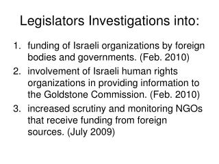 Legislators Investigations into: