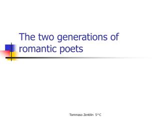 The two generations of romantic poets