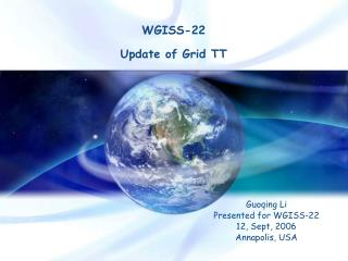 WGISS-22  Update of Grid TT