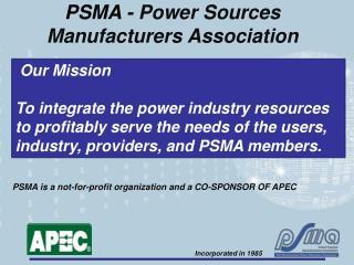 PSMA - Power Sources Manufacturers Association