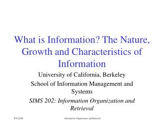 What is Information? The Nature, Growth and Characteristics of Information