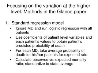 Focusing on the variation at the higher level: Methods in the Glance paper