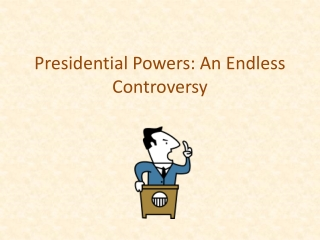 Expanding Presidential Powers