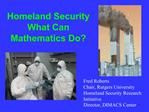 Homeland Security What Can Mathematics Do