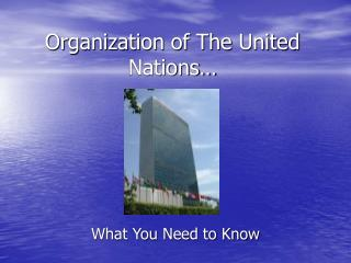 Organization of The United Nations…