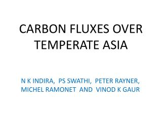 CARBON FLUXES OVER TEMPERATE ASIA
