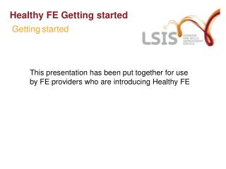 Healthy FE Getting started