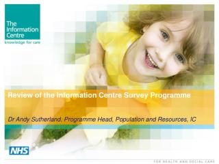 Review of the Information Centre Survey Programme