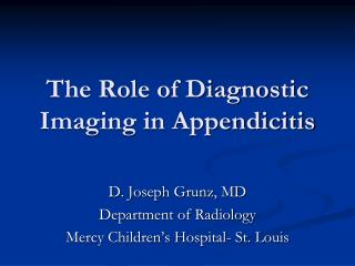 The Role of Diagnostic Imaging in Appendicitis