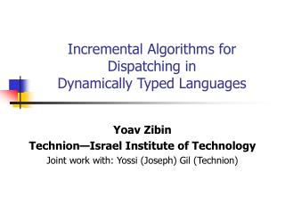 Incremental Algorithms for Dispatching in  Dynamically Typed Languages
