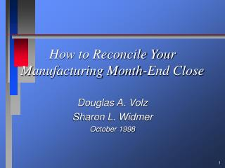How to Reconcile Your Manufacturing Month-End Close