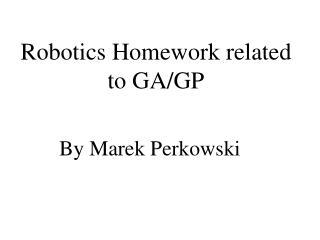 Robotics Homework related to GA/GP