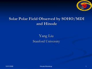 Solar Polar Field Observed by SOHO/MDI and  Hinode
