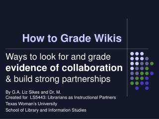How to Grade Wikis