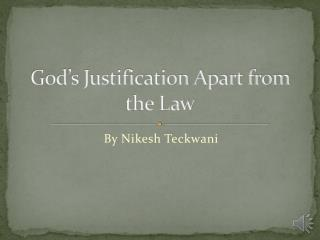 God's Justification Apart from the Law