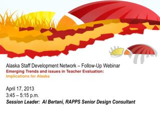 Alaska Staff Development Network –  Follow-Up Webinar