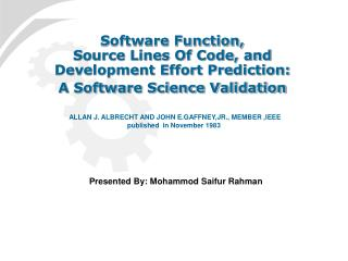 Software Function, Source Lines Of Code, and Development Effort Prediction: