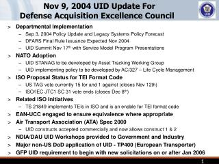 Nov 9, 2004 UID Update For Defense Acquisition Excellence Council