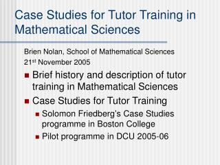 Case Studies for Tutor Training in Mathematical Sciences