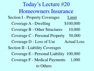 Today s Lecture 20 Homeowners Insurance