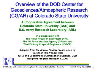 A Cooperative Agreement between Colorado State University (CSU) and