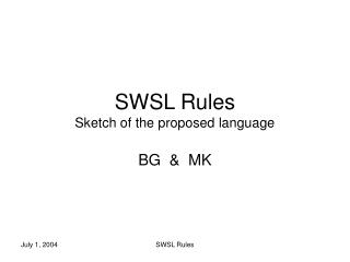 SWSL Rules Sketch of the proposed language