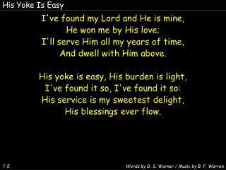 His Yoke Is Easy