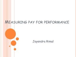 Measuring pay for performance