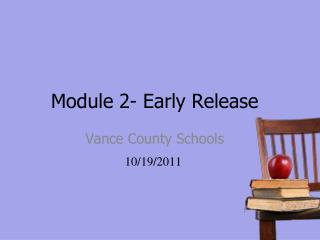Module 2- Early Release