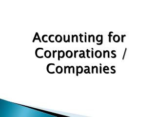 Accounting for Corporations / Companies
