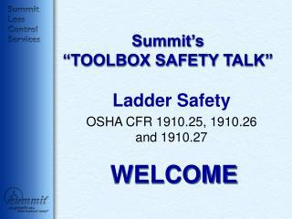 """Summit's """"TOOLBOX SAFETY TALK"""""""