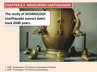 CHAPTER 8.2  MEASURING EARTHQUAKES
