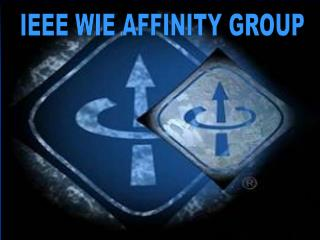 IEEE WIE AFFINITY GROUP