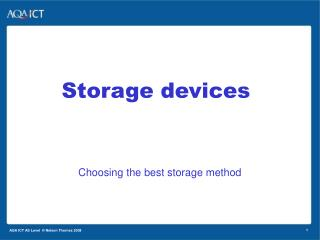 Choosing the best storage method