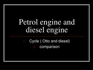 Petrol engine and diesel engine