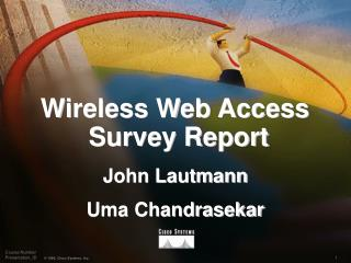Wireless Web Access  Survey Report