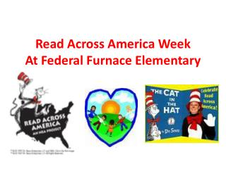 Read Across America Week At Federal Furnace Elementary