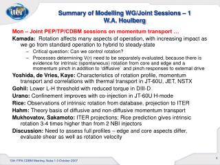 Summary of Modelling WG/Joint Sessions – 1 W.A. Houlberg