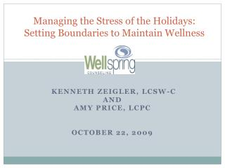 Managing the Stress of the Holidays: Setting Boundaries to Maintain Wellness