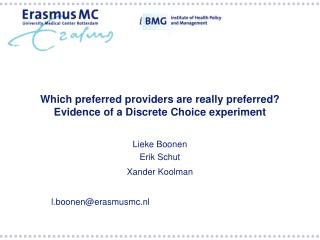 Which preferred providers are really preferred? Evidence of a Discrete Choice experiment
