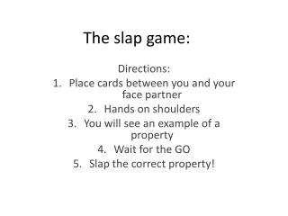 The slap game: