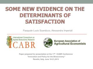 SOME NEW EVIDENCE ON THE DETERMINANTS OF SATISFACTION