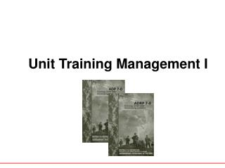 Unit Training Management I