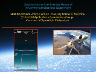 Opportunities for Life-Sciences Research  in Commercial Suborbital Space Flight