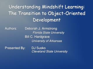 Understanding Mindshift Learning: The Transition to Object-Oriented Development
